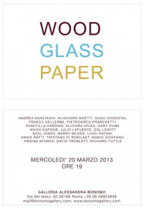 00 GALLERIA ALESSANDRA BONOMO INVITO WOOD, GLASS, PAPER 20 MARZO 2013